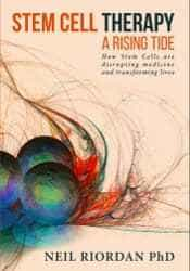 Image of Book - Stem Cell Therapy A Rising Tide by Neil Riordan PhD