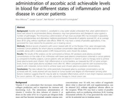 Clinical experience with intravenous administration of ascorbic acid: achievable levels in blood for different states of inflammation and disease in cancer patients.