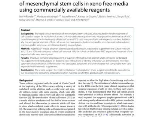 Scalable efficient expansion of mesenchymal stem cells in xeno free media using commercially available reagents.